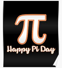 Happy PI Day Shirt Poster