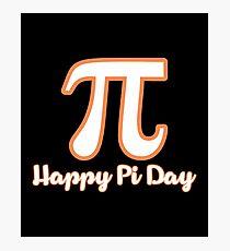 Happy PI Day Shirt Photographic Print