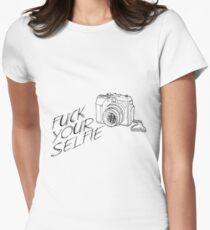 Fuck your Selfie - Life is Strange Womens Fitted T-Shirt
