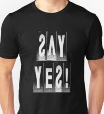 SAY YES! T-Shirt