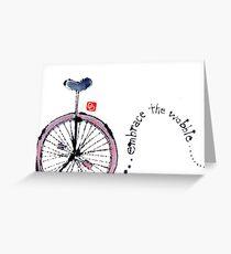 Unicycle Wisdom Greeting Card