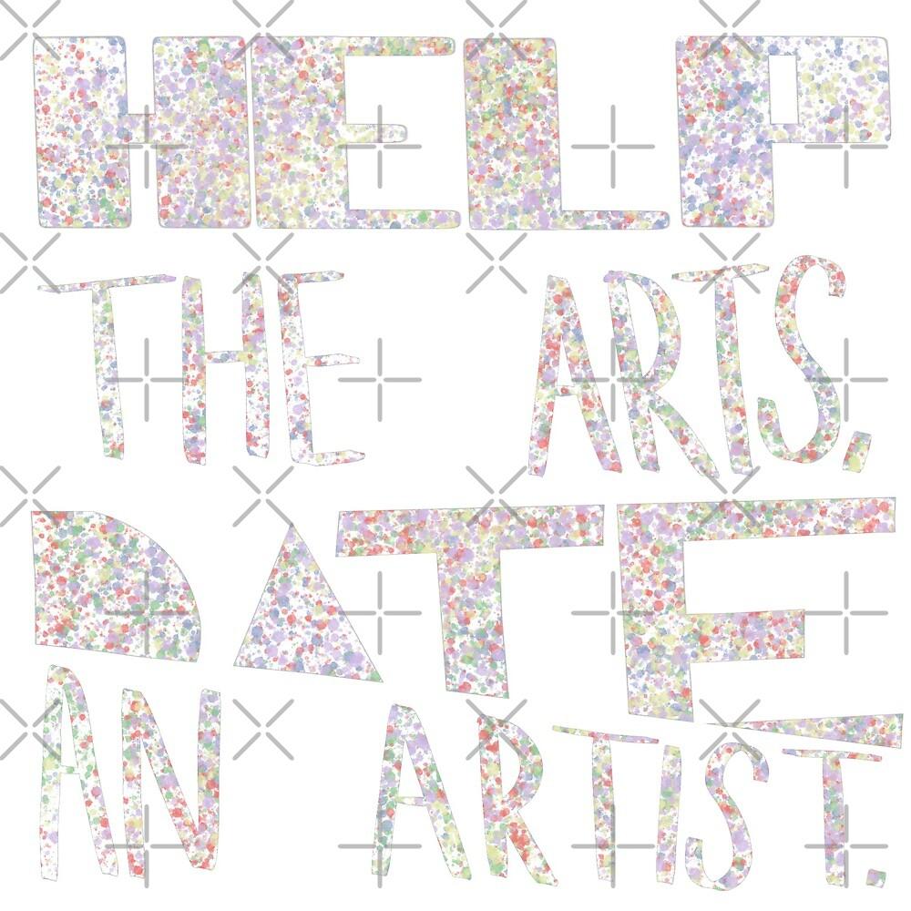 Help The Arts, Date An Artist. by Ohms-n-Wattson