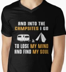 And into the campsites i go to lose my mind and find my soul t-shirts Mens V-Neck T-Shirt