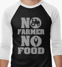 No farmer no food Men's Baseball ¾ T-Shirt