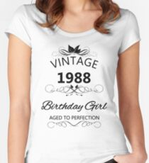 Vintage 1988 Birthday Girl Aged To Perfection Women's Fitted Scoop T-Shirt