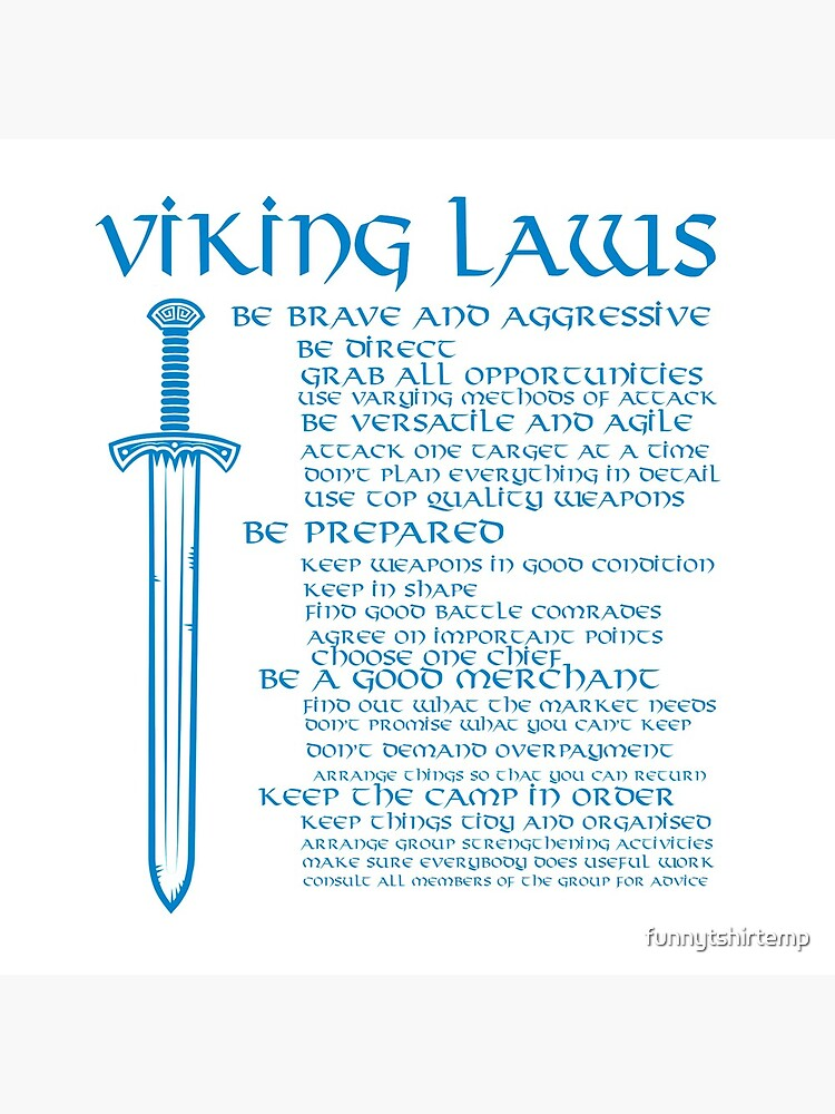 Viking Laws Scandinavian Warriors Sword Blue  by funnytshirtemp