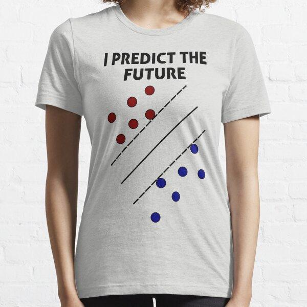 Support Vector Machine, Predict the Future Essential T-Shirt