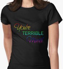 You're Terrible Muriel Womens Fitted T-Shirt