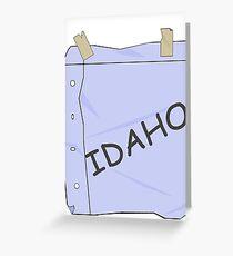I'm Idaho!  - Ralph  Greeting Card