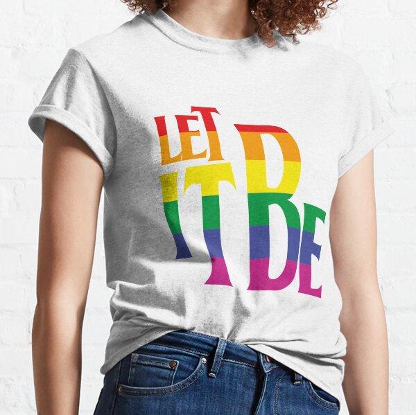 LET IT BE PRIDE Camiseta clásica