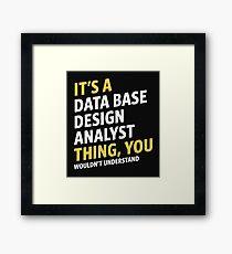 Data Base Design Analyst Framed Print