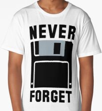 """Silicon Valley - Erlich's """"Never Forget"""" T-Shirt & Memorabilia Long T-Shirt"""