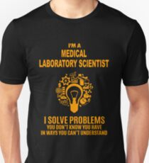 MEDICAL LABORATORY SCIENTIST T-Shirt