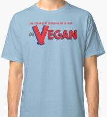 The Vegan — The Strangest Super-Hero of All! Classic T-Shirt