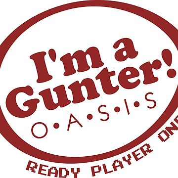(Completely Unofficial) Ready Player One inspired, I'm a Gunter by PeperIndustries