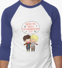 You're the Voice Try and Understand It! T-Shirt
