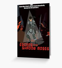 Escape From Shadow Moses Greeting Card