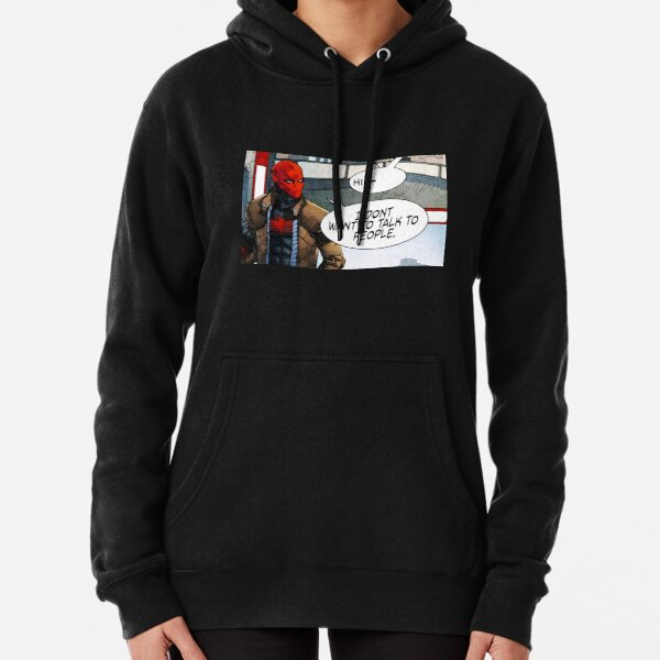 Red Hood - I Don't Want to Talk to People Pullover Hoodie