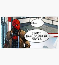 Red Hood - I Don't Want to Talk to People Poster
