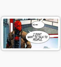 Red Hood - I Don't Want to Talk to People Sticker