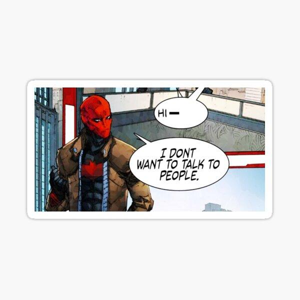 Red Hood - No quiero hablar con la gente Pegatina