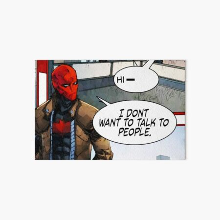 Red Hood - I Don't Want to Talk to People Art Board Print