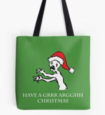 Grr Argh Christmas Tote Bag