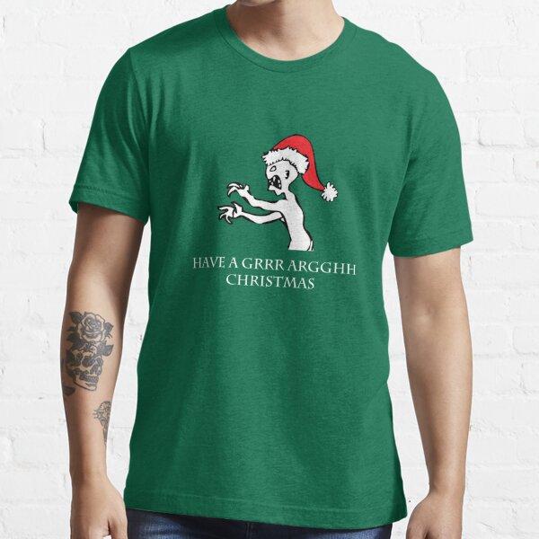 Grr Argh Christmas Essential T-Shirt