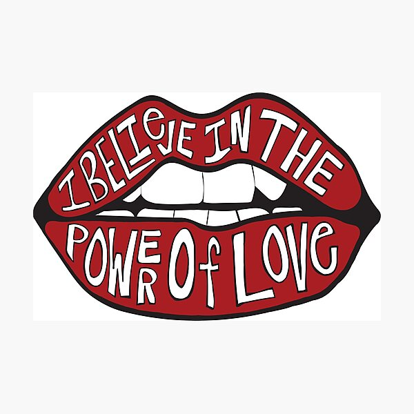 I BELIEVE IN THE POWER OF LOVE Photographic Print
