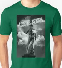 I don't know how to people Unisex T-Shirt