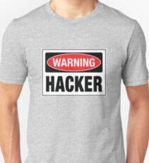 Warning - Hacker Unisex T-Shirt