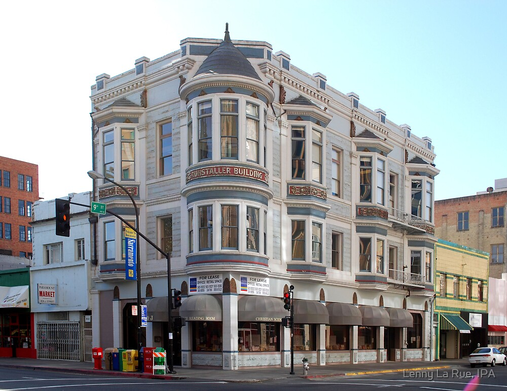 Ruhstaller Building, Downtown Sac., CA by Lenny La Rue, IPA