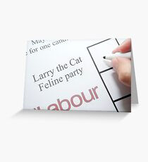 UK elections Vote Larry the Cat Greeting Card