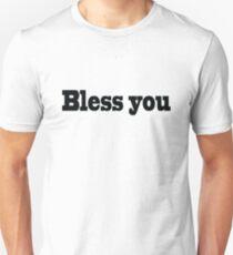 Bless you (black) Unisex T-Shirt