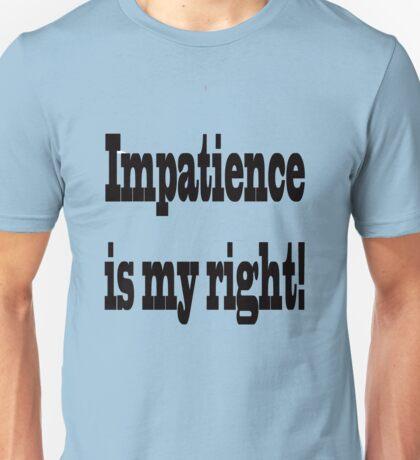 Impatience T-Shirt