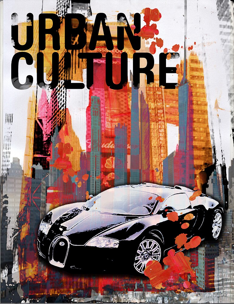 Urban Culture by hyde