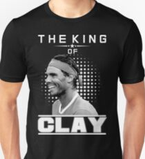 Rafa Nadal the king of Clay Unisex T-Shirt