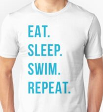 eat. sleep. swim. repeat. Unisex T-Shirt