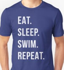 eat sleep swim repeat Unisex T-Shirt