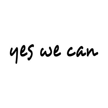 Yes We Can Text by crowncat