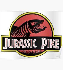 Jurassic pike Poster