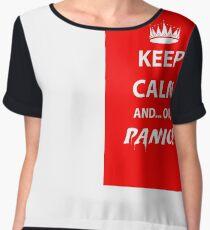 Keep Calm and Panic! Chiffon Top
