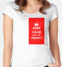 Keep Calm and Panic! Women's Fitted Scoop T-Shirt