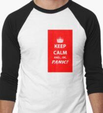 Keep Calm and Panic! Men's Baseball ¾ T-Shirt