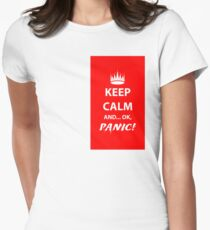 Keep Calm and Panic! Women's Fitted T-Shirt