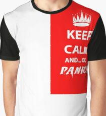 Keep Calm and Panic! Graphic T-Shirt
