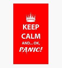 Keep Calm and Panic! Photographic Print