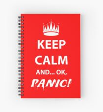 Keep Calm and Panic! Spiral Notebook
