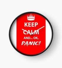 Keep Calm and Panic! Clock