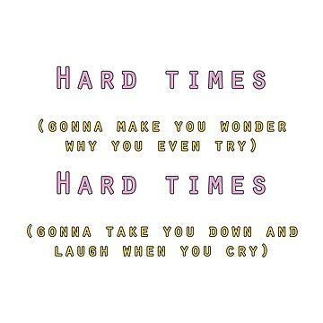 Hard Times  by maiwad